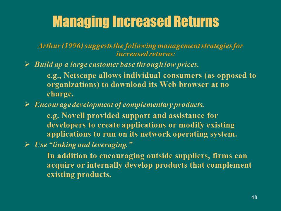 Managing Increased Returns