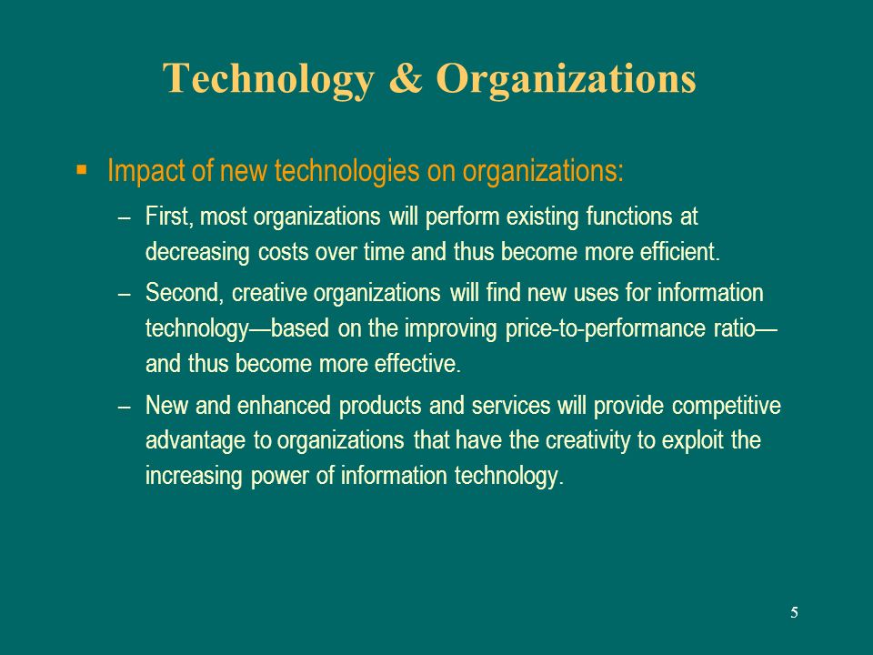 the impact of information technology on work organizations Technology's future impact on the demand for skills and on productivity will likely depend on how many additional firms adopt customization as a form of work organization david (1990) argues that a new technology can take decades to have its full impact on productivity because it takes some time for firms to adopt work organization to the .