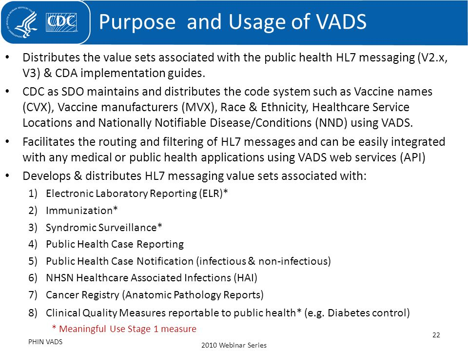 Purpose and Usage of VADS