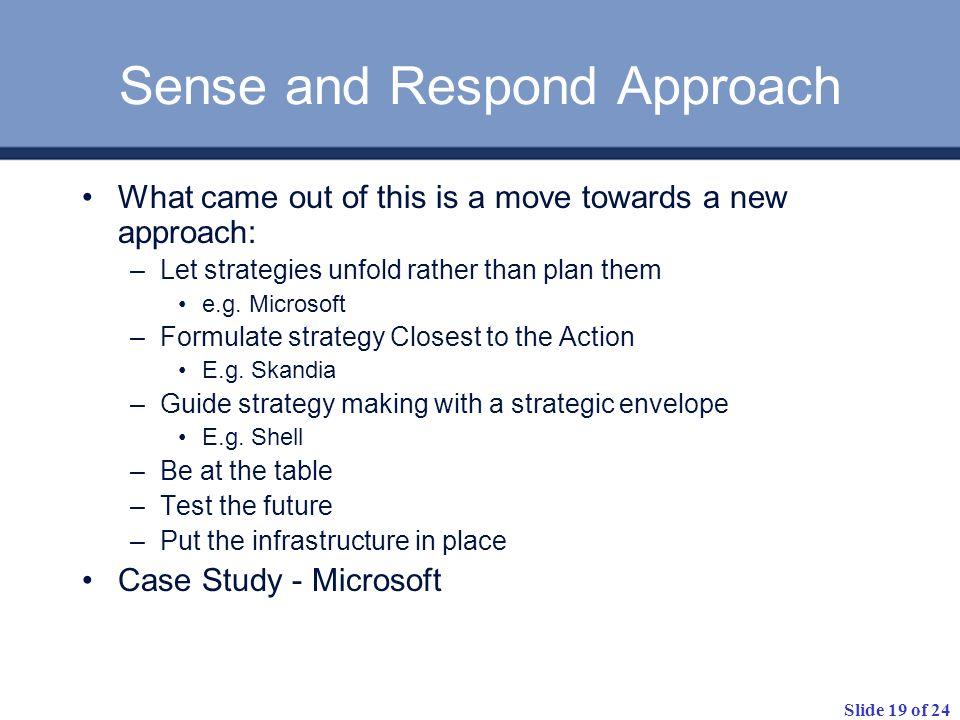 Sense and Respond Approach