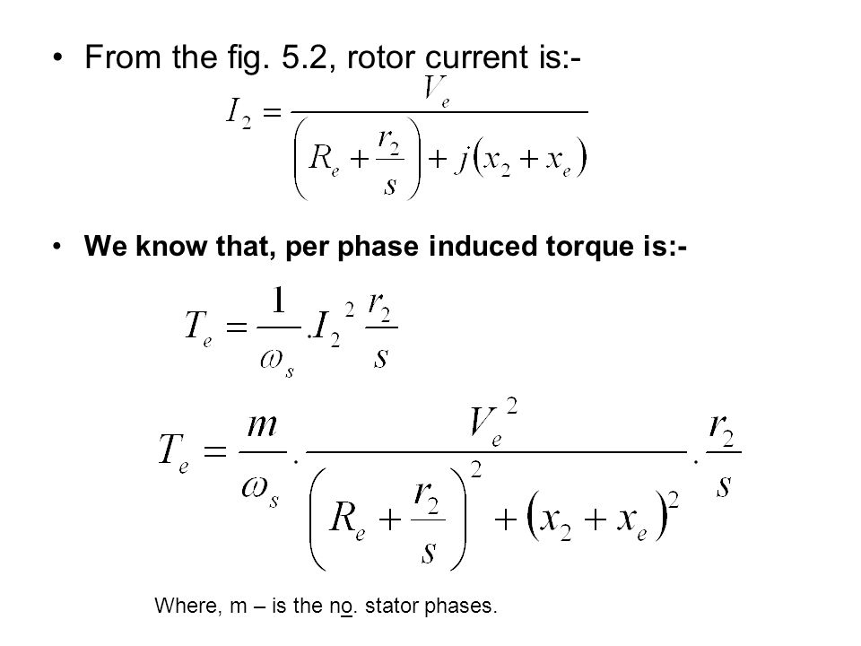 From the fig. 5.2, rotor current is:-