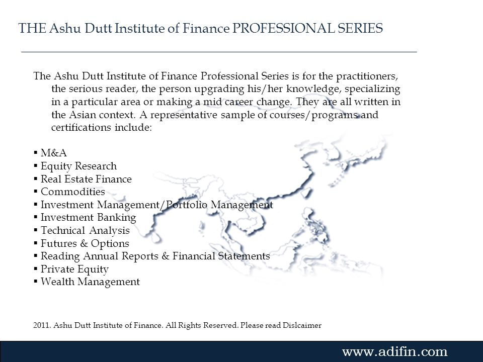 THE Ashu Dutt Institute of Finance PROFESSIONAL SERIES