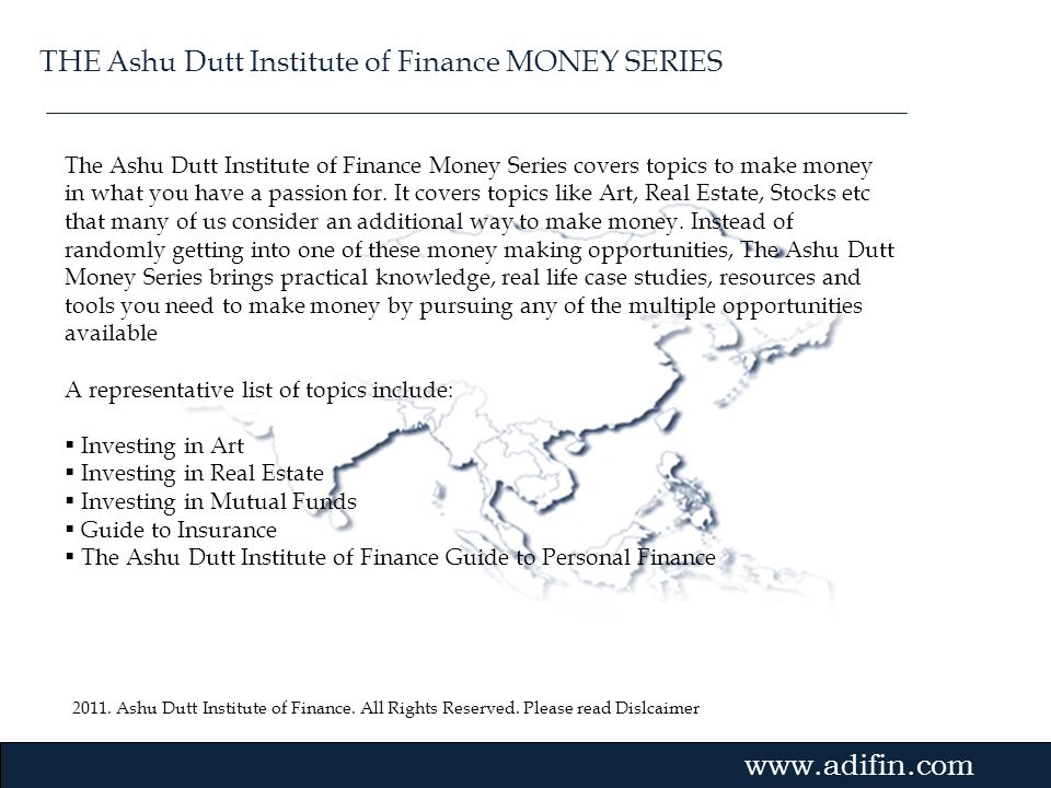 THE Ashu Dutt Institute of Finance MONEY SERIES
