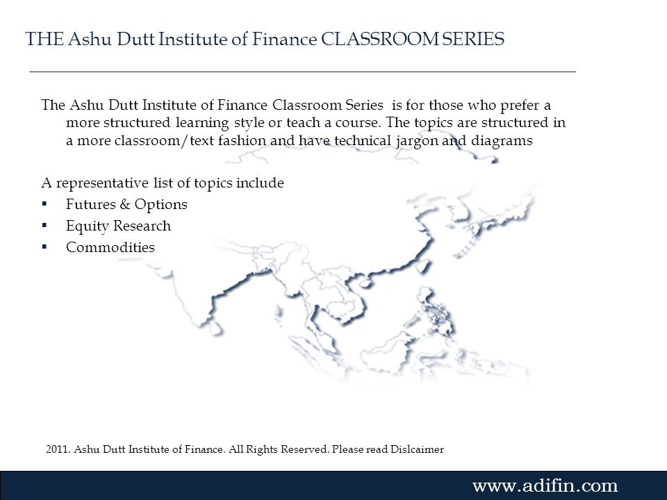 THE Ashu Dutt Institute of Finance CLASSROOM SERIES