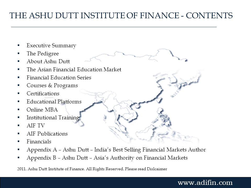 THE ASHU DUTT INSTITUTE OF FINANCE - CONTENTS