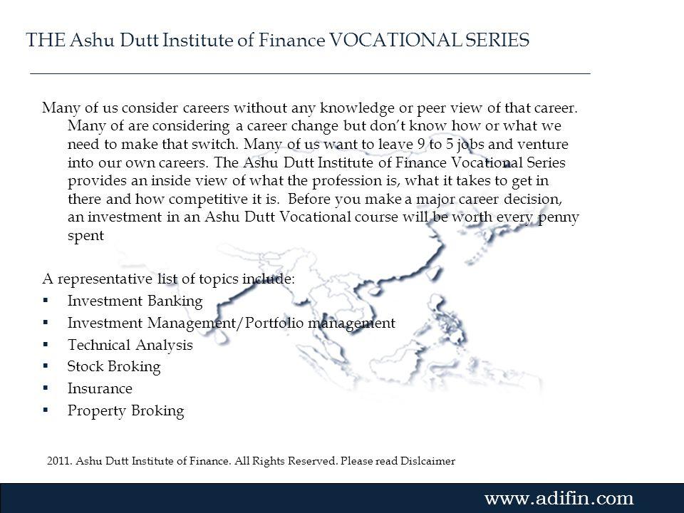 THE Ashu Dutt Institute of Finance VOCATIONAL SERIES