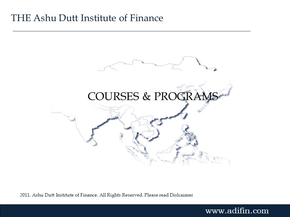 COURSES & PROGRAMS THE Ashu Dutt Institute of Finance Gvmk,bj.