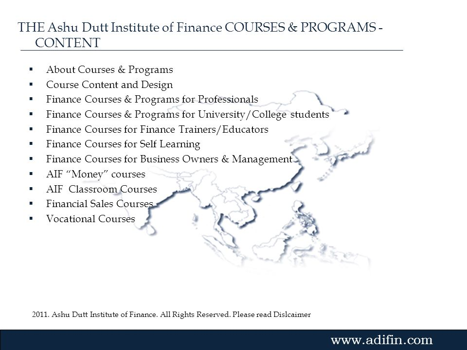 THE Ashu Dutt Institute of Finance COURSES & PROGRAMS - CONTENT