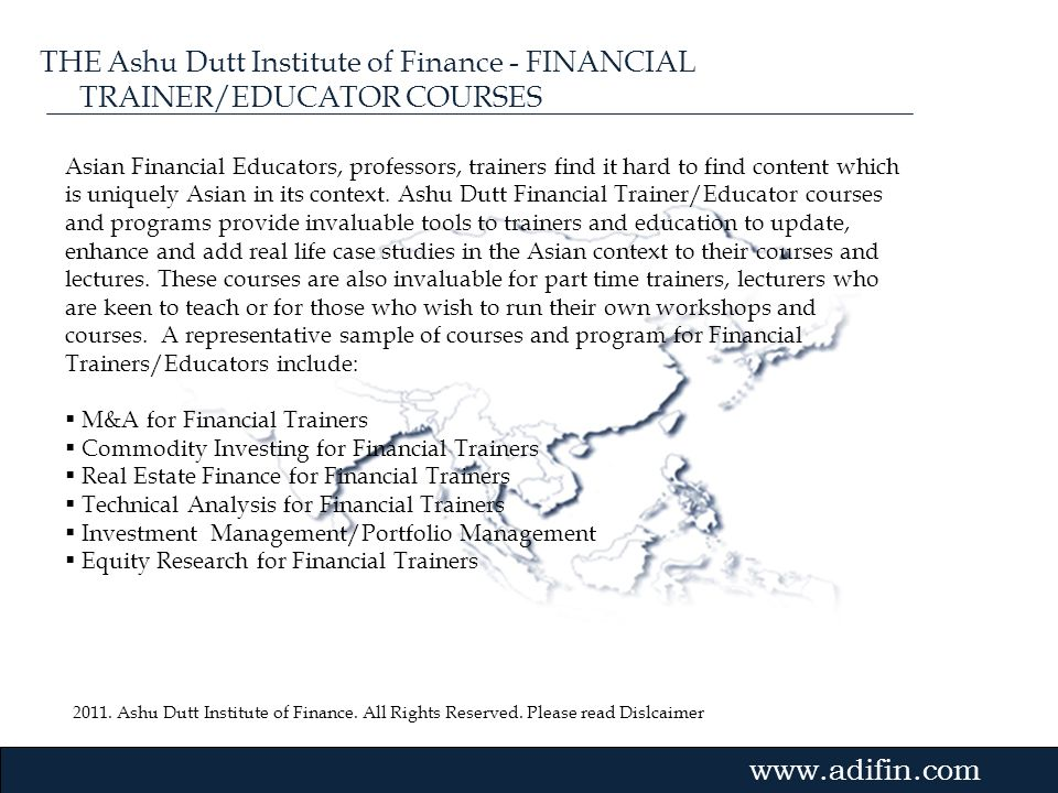 THE Ashu Dutt Institute of Finance - FINANCIAL TRAINER/EDUCATOR COURSES