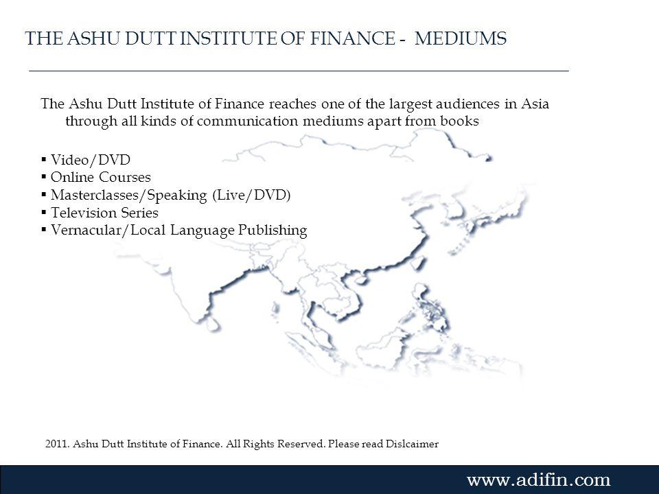 THE ASHU DUTT INSTITUTE OF FINANCE - MEDIUMS
