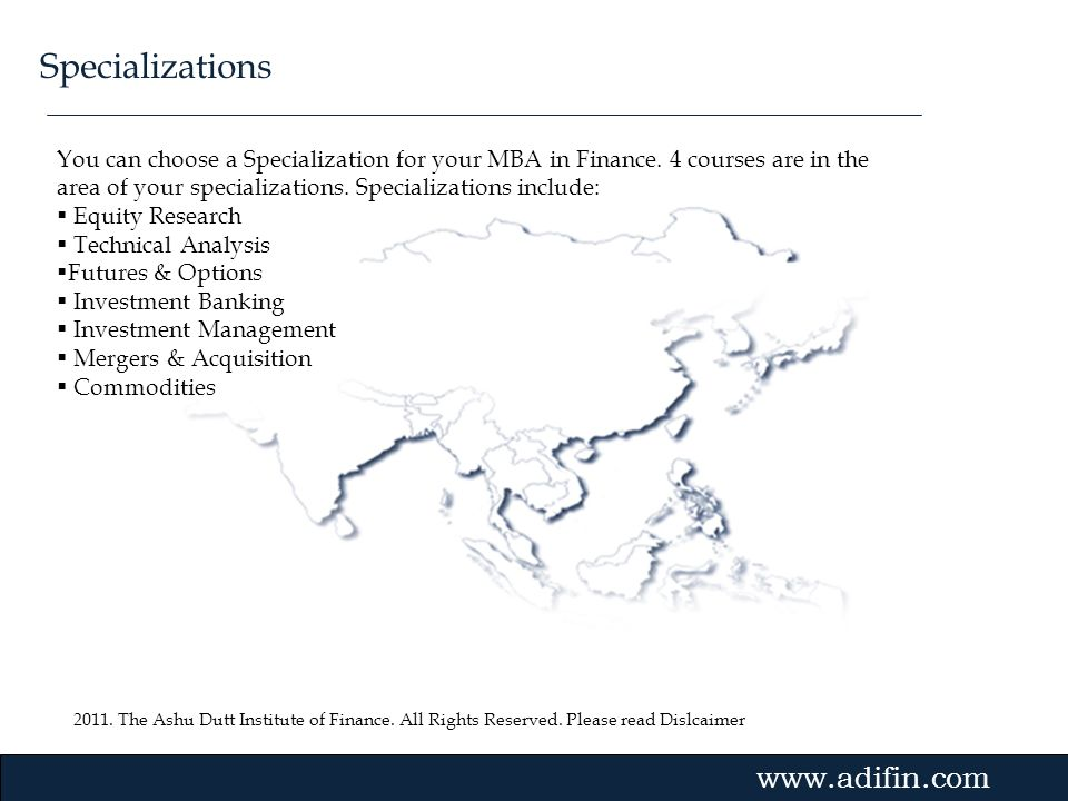 Specializations You can choose a Specialization for your MBA in Finance. 4 courses are in the area of your specializations. Specializations include: