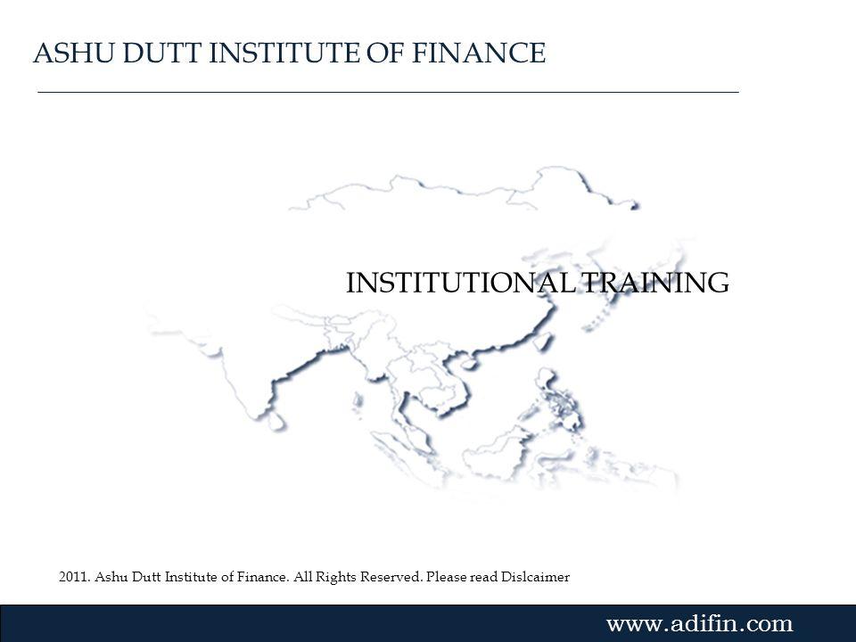 ASHU DUTT INSTITUTE OF FINANCE