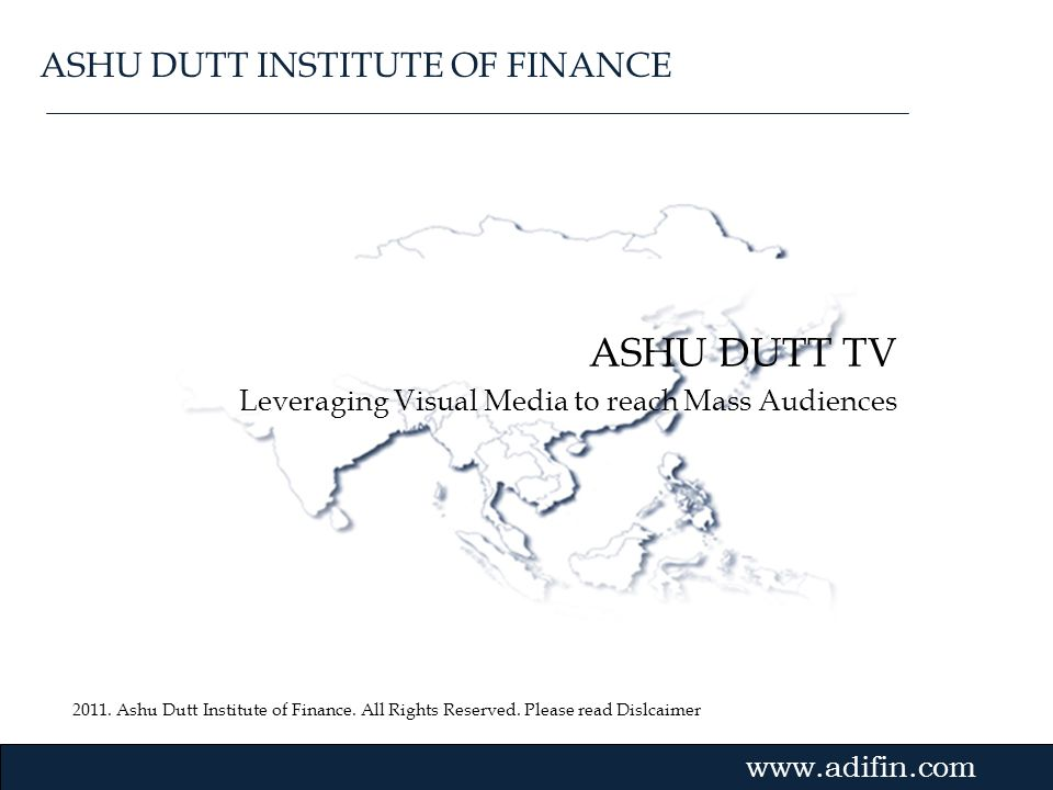 ASHU DUTT TV ASHU DUTT INSTITUTE OF FINANCE