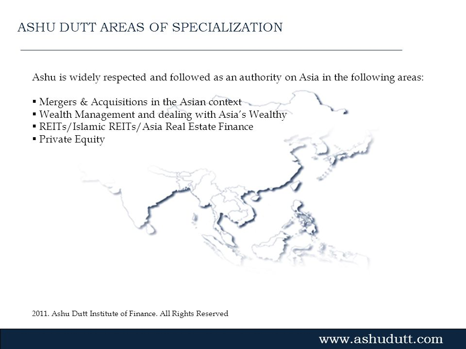 ASHU DUTT AREAS OF SPECIALIZATION