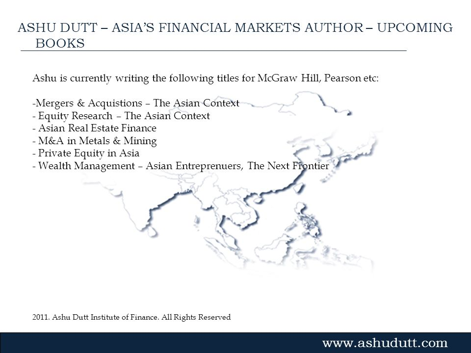 ASHU DUTT – ASIA'S FINANCIAL MARKETS AUTHOR – UPCOMING BOOKS