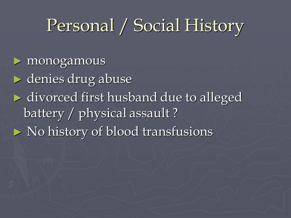Personal / Social History
