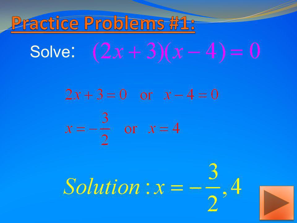 Practice Problems #1: Solve: