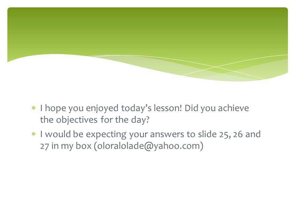 I hope you enjoyed today's lesson