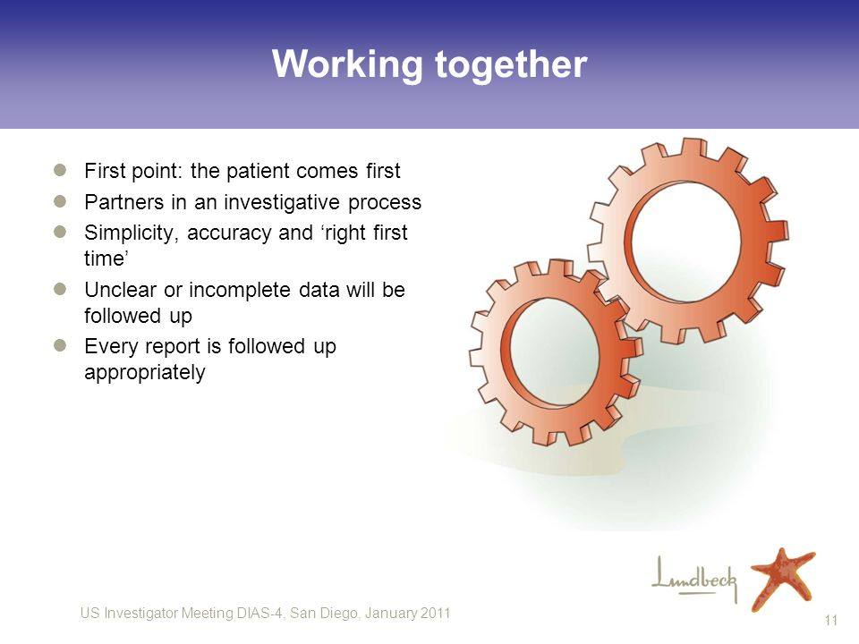 Working together First point: the patient comes first