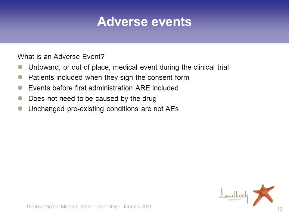 Adverse events What is an Adverse Event
