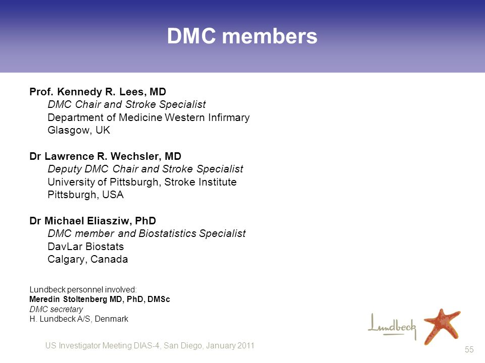 DMC members Prof. Kennedy R. Lees, MD DMC Chair and Stroke Specialist