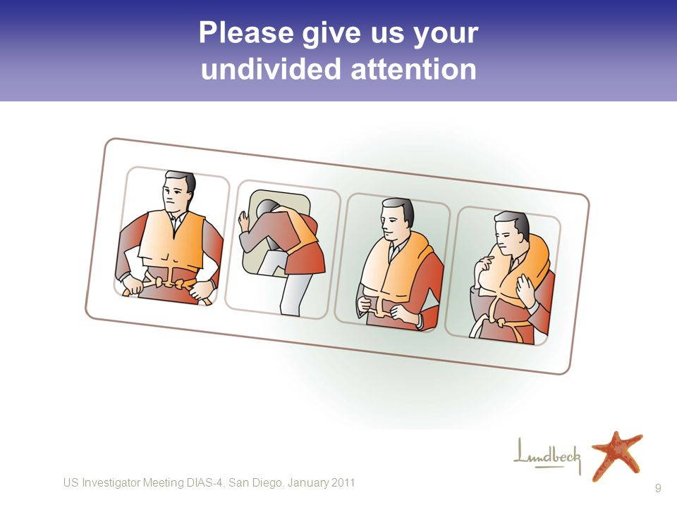 Please give us your undivided attention
