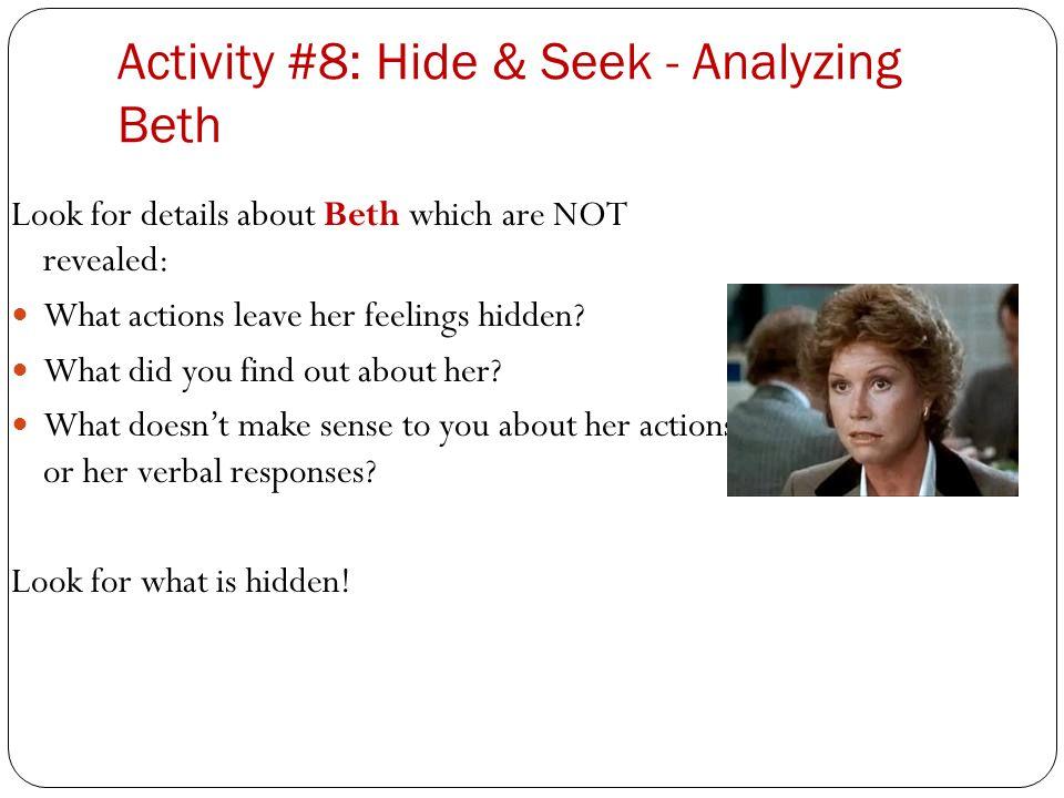 Activity #8: Hide & Seek - Analyzing Beth