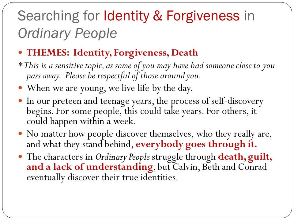 Searching for Identity & Forgiveness in Ordinary People