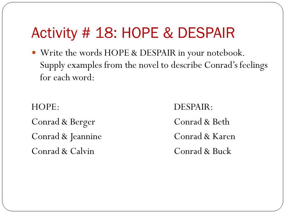 Activity # 18: HOPE & DESPAIR
