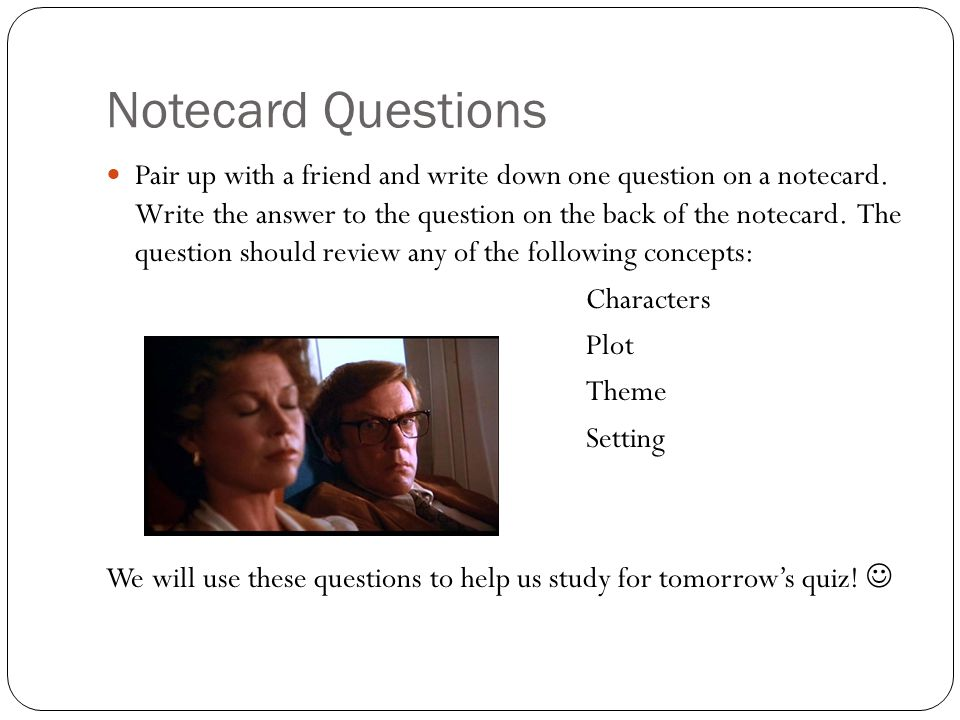 Notecard Questions