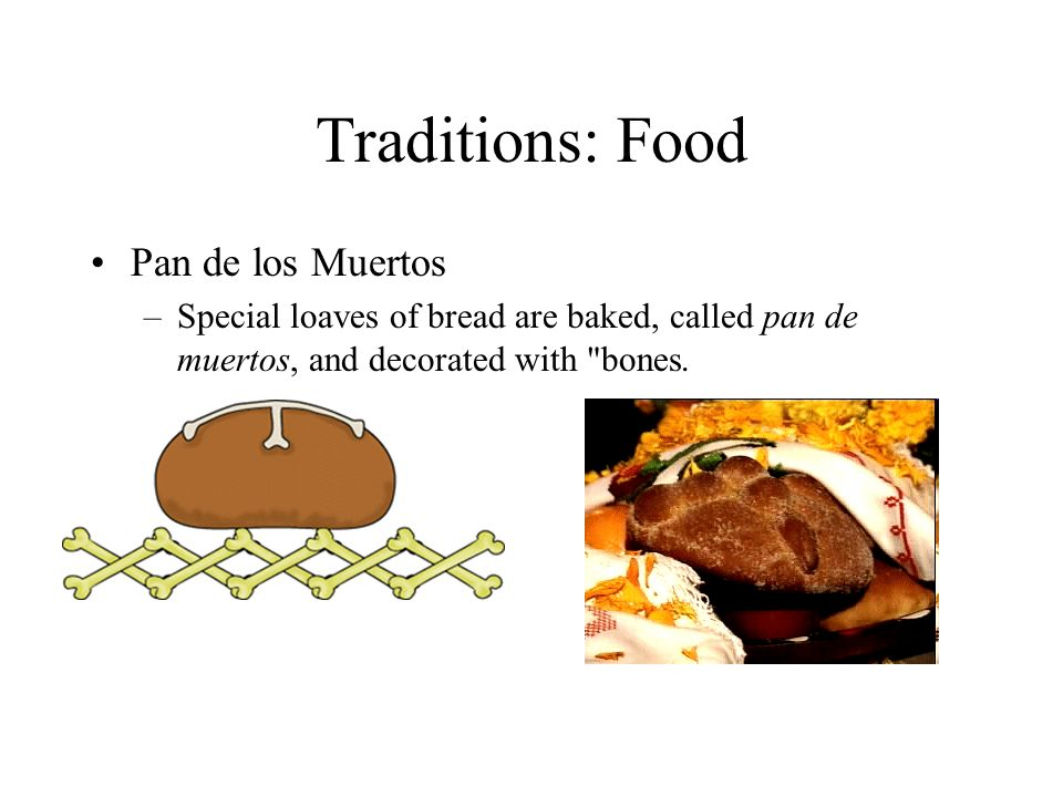 Traditions: Food Pan de los Muertos