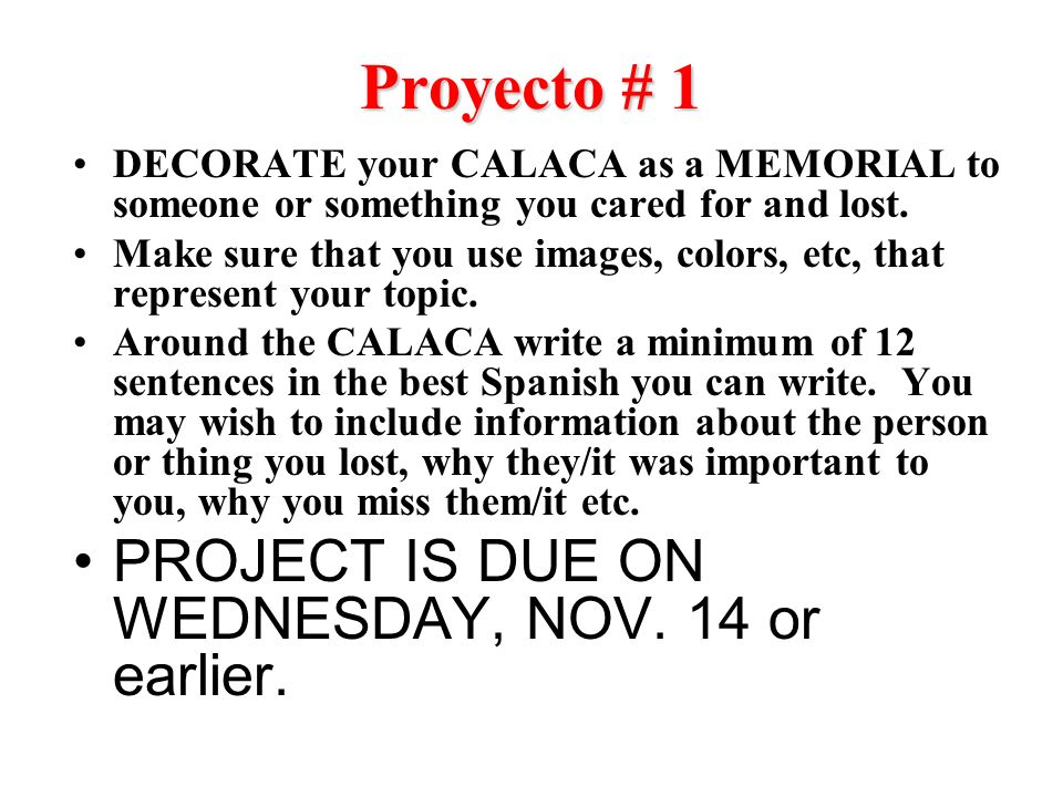 Proyecto # 1 PROJECT IS DUE ON WEDNESDAY, NOV. 14 or earlier.