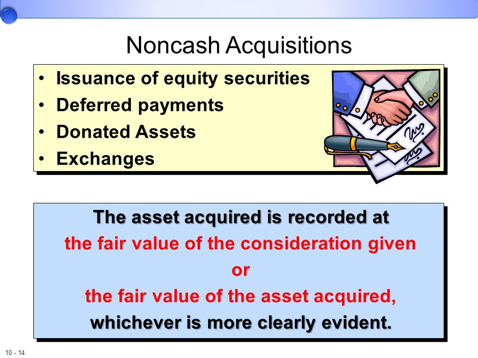 Noncash Acquisitions Issuance of equity securities Deferred payments
