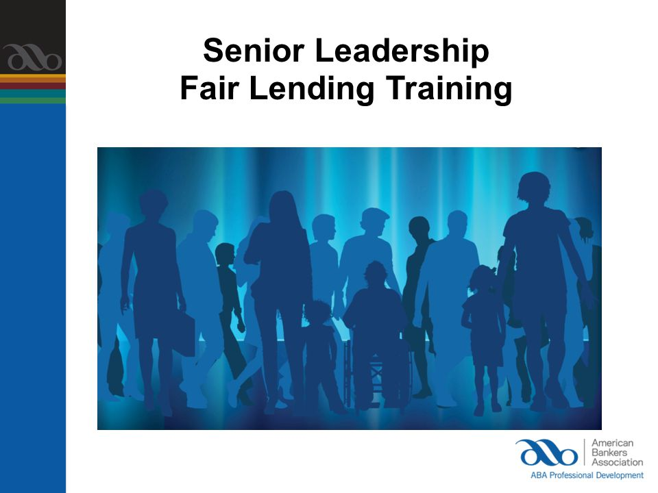 Senior Leadership Fair Lending Training