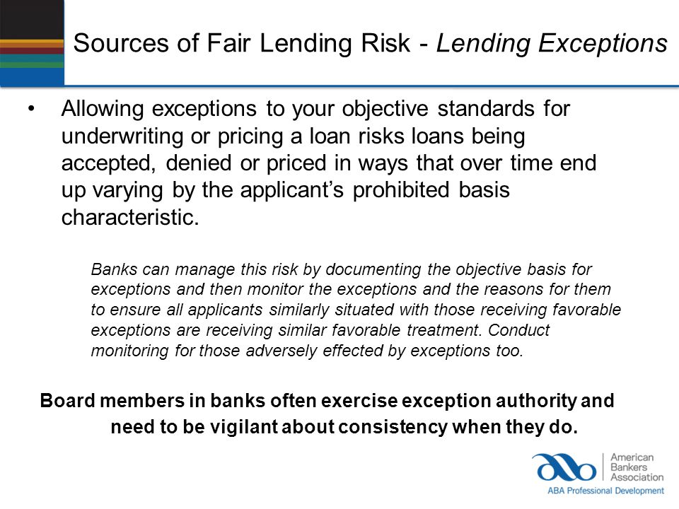 Sources of Fair Lending Risk - Lending Exceptions