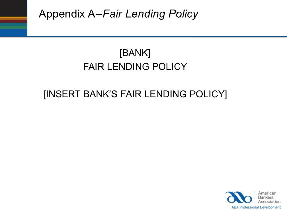 Appendix A--Fair Lending Policy