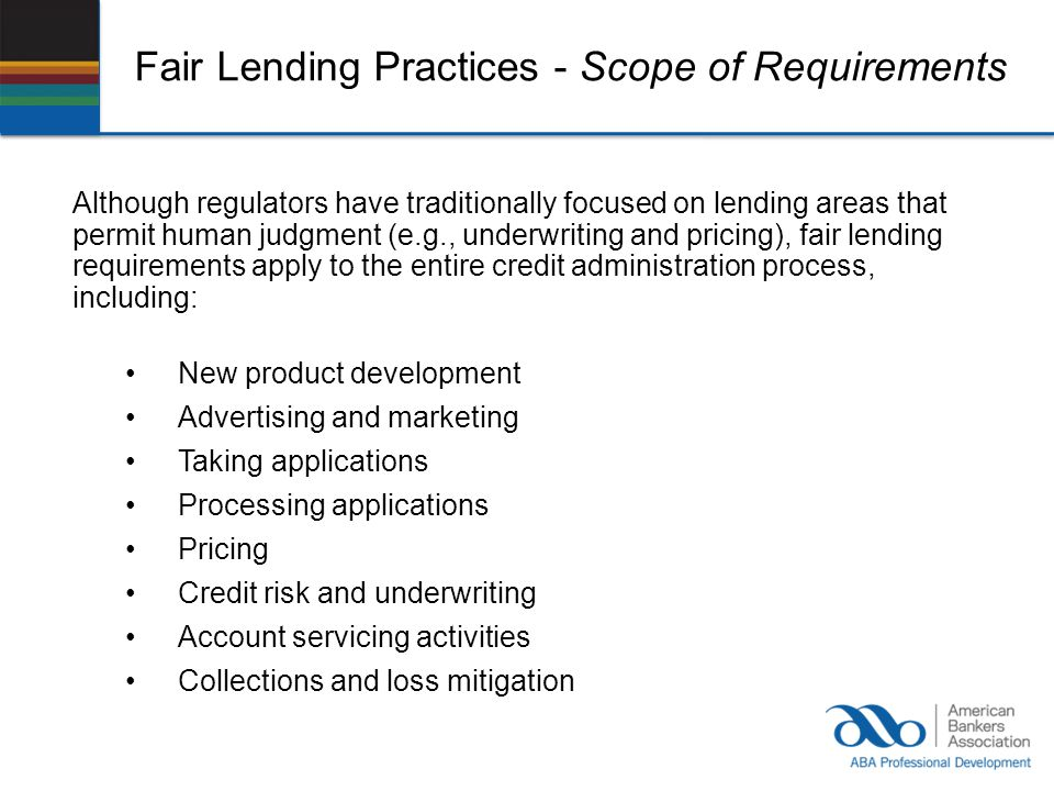 Fair Lending Practices - Scope of Requirements