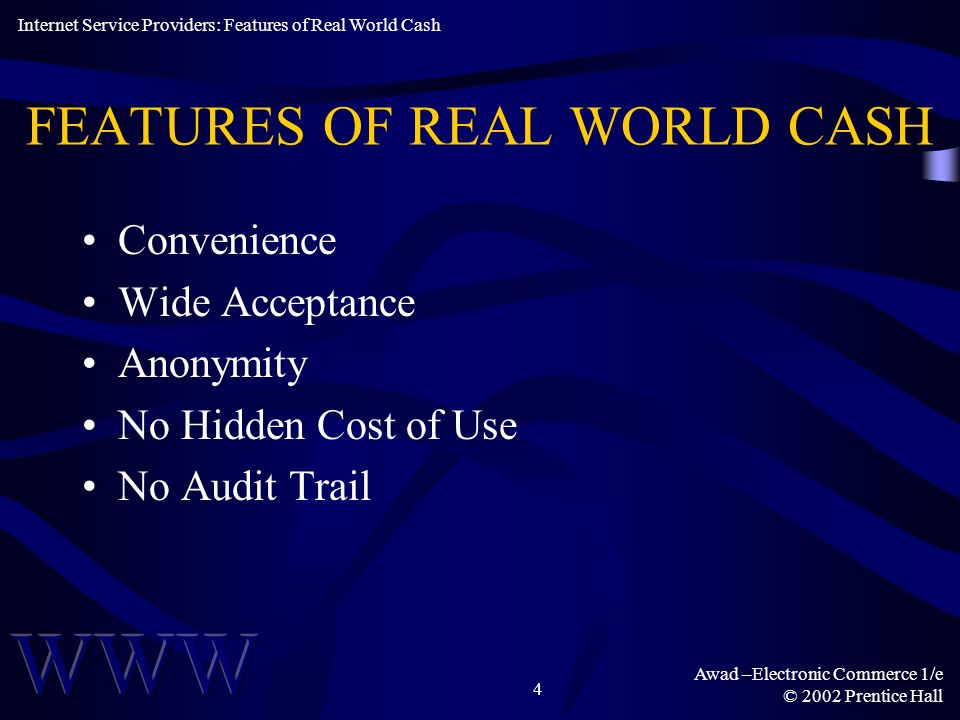 FEATURES OF REAL WORLD CASH
