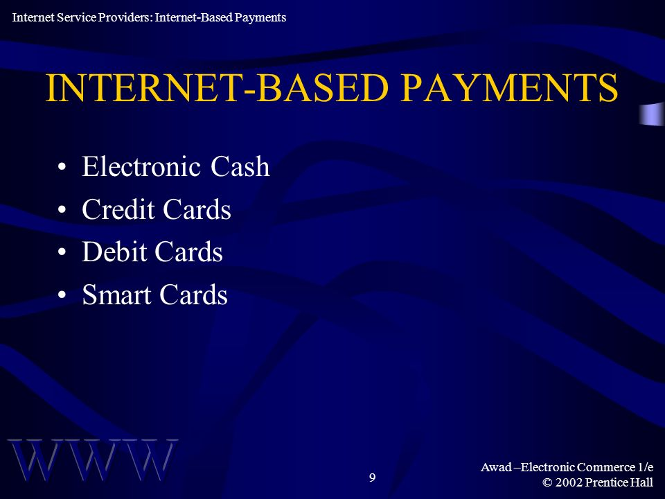 INTERNET-BASED PAYMENTS