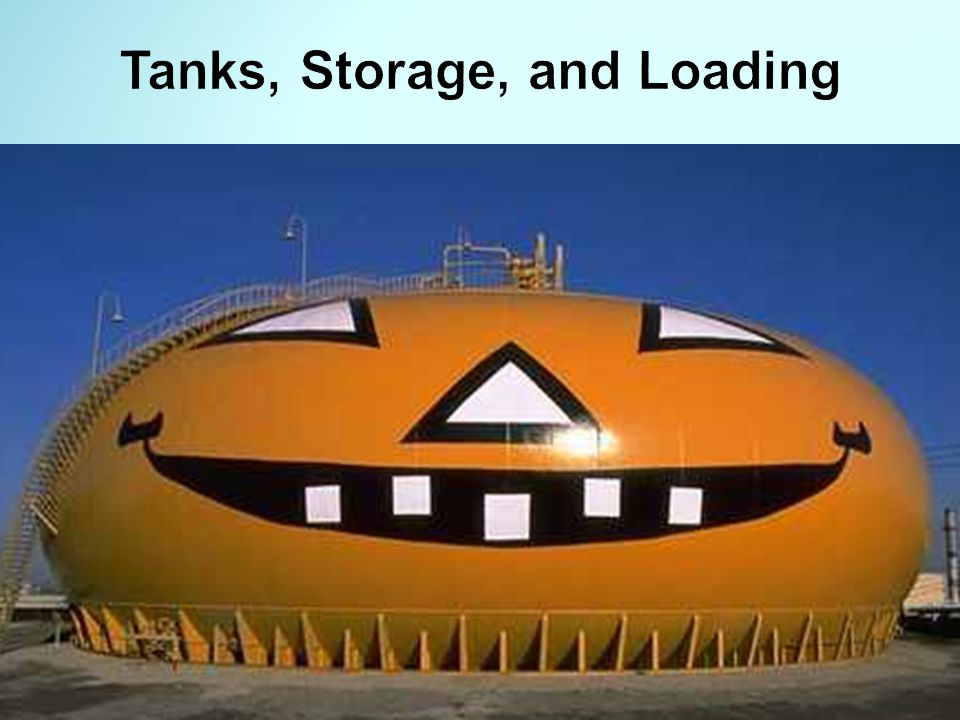 Tanks, Storage, and Loading