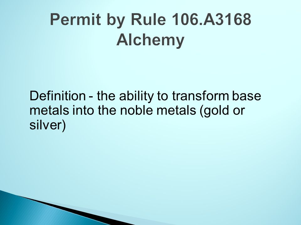 Permit by Rule 106.A3168 Alchemy