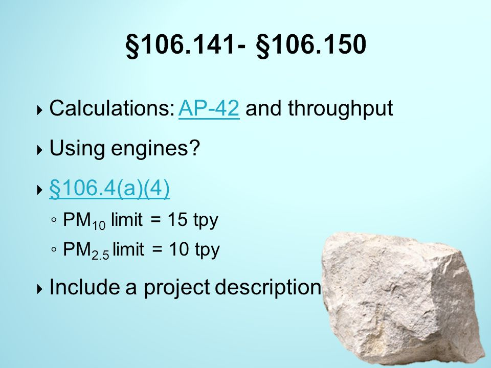 §106.141- §106.150 Calculations: AP-42 and throughput Using engines