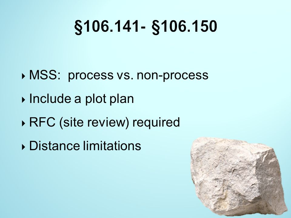 §106.141- §106.150 MSS: process vs. non-process Include a plot plan