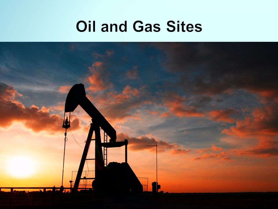 Oil and Gas Sites
