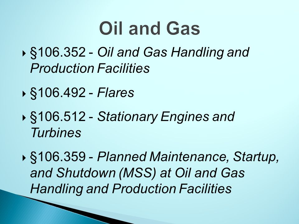 Oil and Gas §106.352 - Oil and Gas Handling and Production Facilities