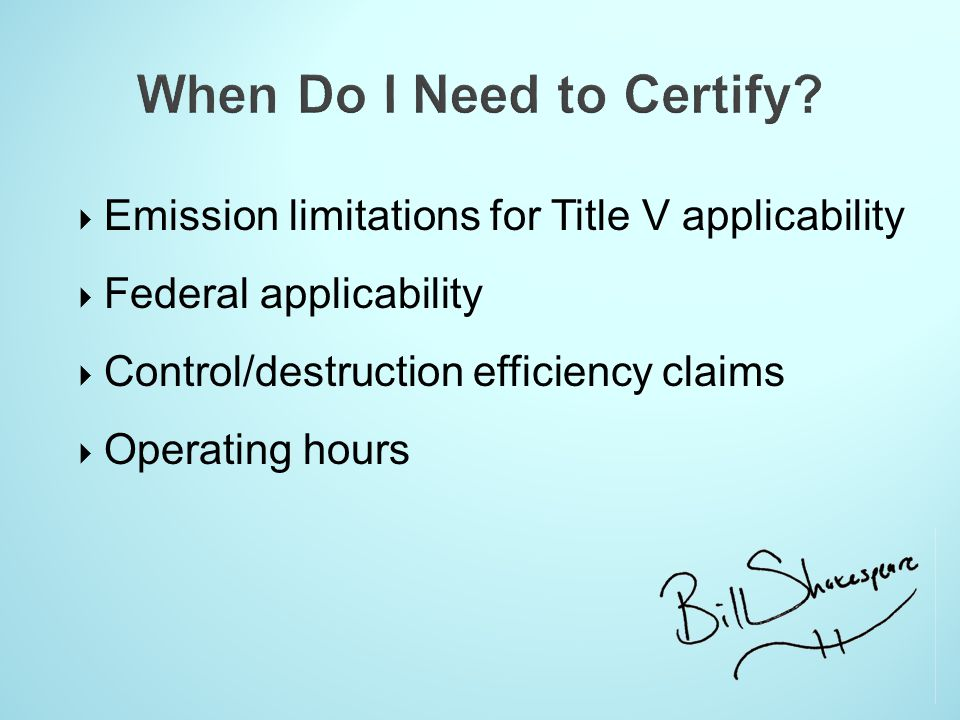 When Do I Need to Certify