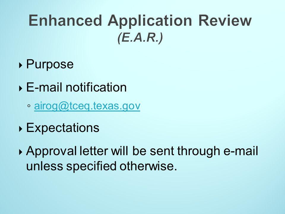 Enhanced Application Review (E.A.R.)
