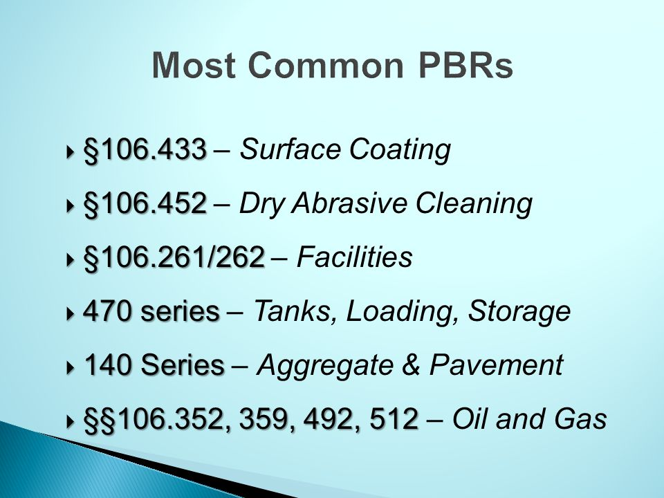 Most Common PBRs §106.433 – Surface Coating