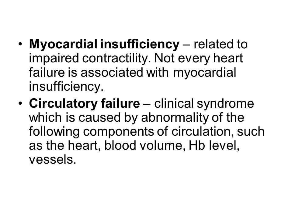 Myocardial insufficiency – related to impaired contractility