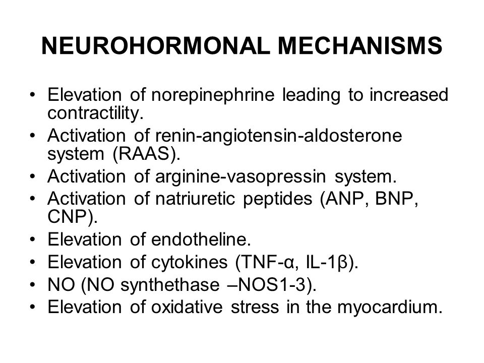 NEUROHORMONAL MECHANISMS